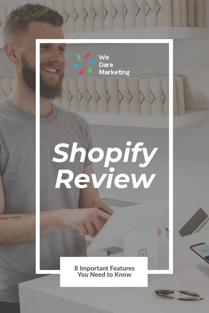 shopify review 8 Important Features You Need to Know