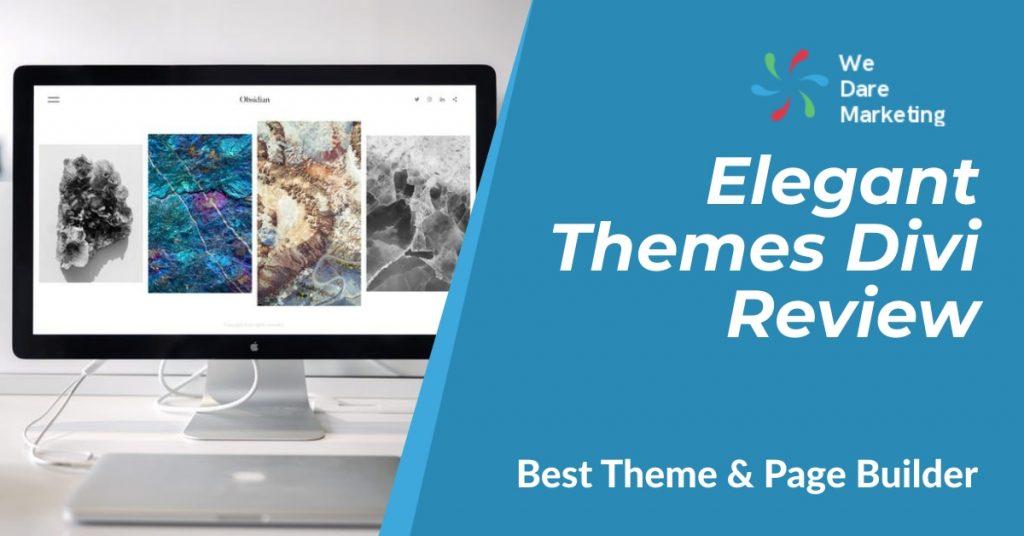 Elegant Themes Divi Review: Best Theme & Page Builder 2020